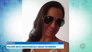 Família de Marília procura por mulher desaparecida há quatro meses