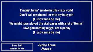 Dave East - Wanna Be Me (Lyrics)