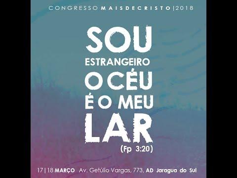 Congresso de Mais de Cristo - 18/03/2018