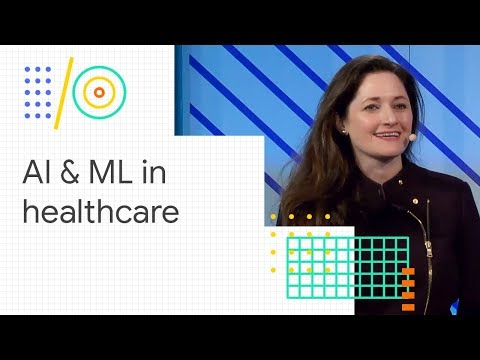 Bringing Ai And Machine Learning Innovations To Healthcare (google I/o '18)