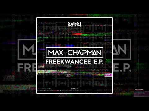Max Chapman - It's Alright