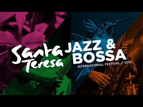 Festival de Jazz e Bossa de Santa Teresa – 2015