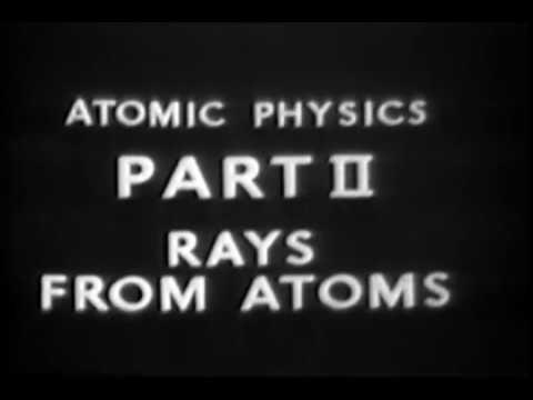 Atomic Physics - 1948 Documentary