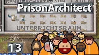 Ne Tür, wofür? • Prison Architect S2 #13