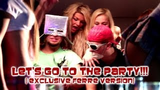 Chwytak & Dj Wiktor - Let's go to the PARTY!!! (exclusive FERRE version).