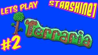 Episode 2 My first real day in Terraria world. Do I last a day ?Let's Play Terraria with StarShine1GamesCHECK OUT MY TOP PLAYLISTS MINECRAFT (CRAFTING TABLE TALES) http://bit.ly/1U1PL9IROBLOX http://bit.ly/2opfulULEGO WORLDS http://bit.ly/2nt9xPOSIMS 4 http://bit.ly/1NAwtchPLANTS VS ZOMBIES GW2 http://bit.ly/1szzgbPLEGO DIMENSIONS http://bit.ly/253jhRGCHILD OF LIGHT http://bit.ly/2nw5u6lLEGO STARWARS THE FORCE AWAKENS http://bit.ly/2n0YUZjThank you for every Like, Comment, and Share !