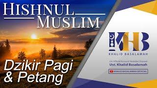 Video Hishnul Muslim - Dzikir Pagi Petang MP3, 3GP, MP4, WEBM, AVI, FLV Agustus 2019