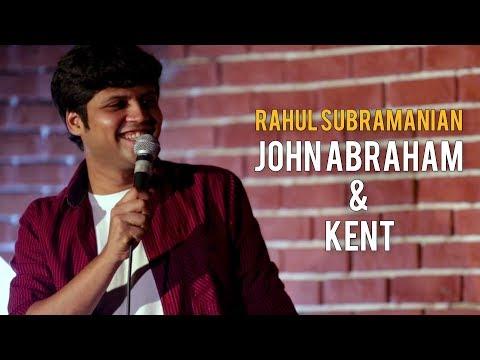 John Abraham & Kent   Stand up Comedy by Rahul Subramanian