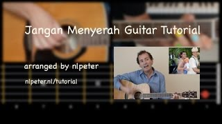 Jangan Menyerah Guitar Tutorial (by @nlpeter)