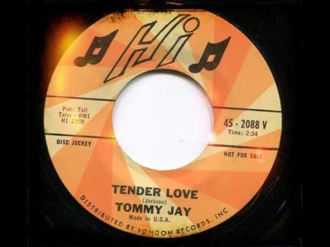 TOMMY JAY - Tender love - HI