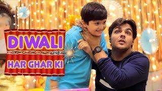 Video Diwali Har Ghar Ki | Ashish Chanchlani MP3, 3GP, MP4, WEBM, AVI, FLV Januari 2019