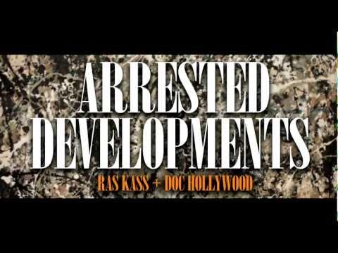 Ras Kass & Doc Hollywood – Arrested Developments