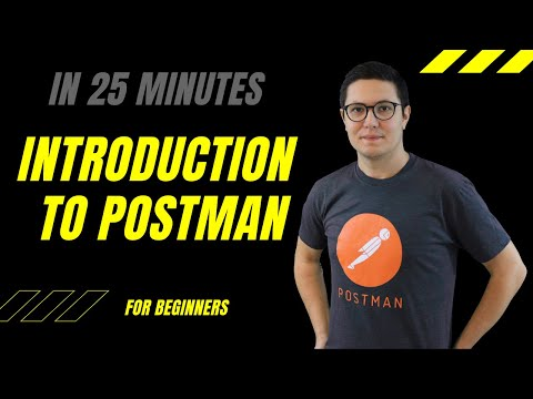 Introduction to APIs, Postman and API testing in 25 minutes (GET vs POST)