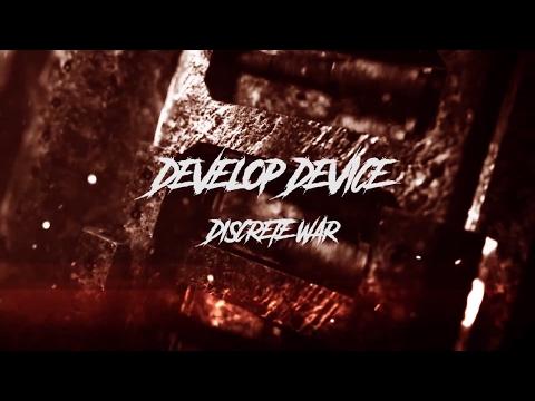 Develop Device - Develop Device - Discrete War (Single 2017)