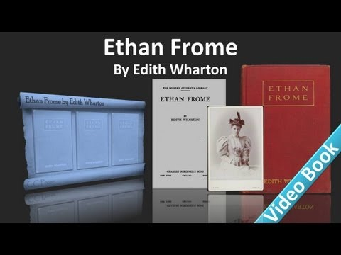 Video Ethan Frome Audiobook by Edith Wharton download in MP3, 3GP, MP4, WEBM, AVI, FLV January 2017