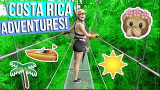 ADVENTURES IN COSTA RICA! ZIP LINING, BOATING & MORE! by Aspyn + Parker