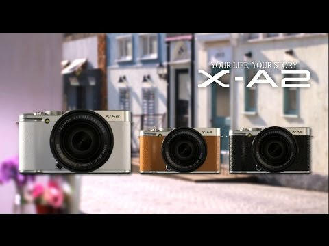 FUJIFILM X-A2 (Promotional Video)