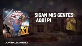 Don Cheto  Don Baldomero Video Letra Oficial