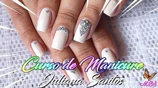 Aulas de manicure - Curso Manicure e Unhas Decoradas Online com Juliana Santos
