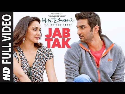 Jab Tak - M.S.Dhoni  The Untold Story (2016)