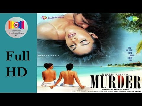 Murder (2004) l Full Hindi Movie *HD* l Emraan Hashmi, Ashmit Patel, Mallika Sherawat