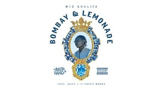 Wiz Khalifa - Bombay & Lemonade ft. Juicy J & Chevy Woods