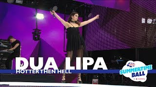 Video Dua Lipa - 'Hotter Than Hell' (Live At Capital's Summertime Ball 2017) MP3, 3GP, MP4, WEBM, AVI, FLV Maret 2018
