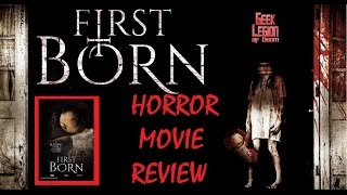 Nonton First Born   2016 Antonia Thomas   Demonic Forces Horror Movie Review Film Subtitle Indonesia Streaming Movie Download