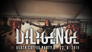 Video Diligence Live @ Death Coffee Party 2019 (OFFICIAL VIDEO)