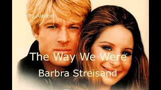 The Way We Were  ♥  Barbra Streisand  ~ Traduzione in Italiano