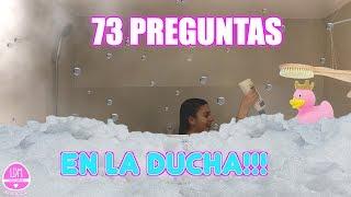 73 PREGUNTAS MIENTRAS ME DUCHO 🛁 LA DIVERSION DE MARTINA