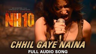 Nonton Chhil Gaye Naina  Full Audio Song    Nh10   Anushka Sharma Film Subtitle Indonesia Streaming Movie Download
