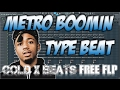FREE FLP: METRO BOOMIN TYPE BEAT - CHILL TRAP BEAT [Prod. Cold x Beats] FLP
