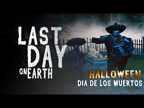 LAST DAY ON EARTH - HALLOWEEN DIA DE LOS MUERTOS & RAID PLAYER6190 !