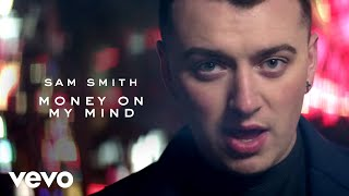 Sam Smith - Money On My Mind - YouTube