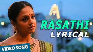 Rasathi Song with Lyrics