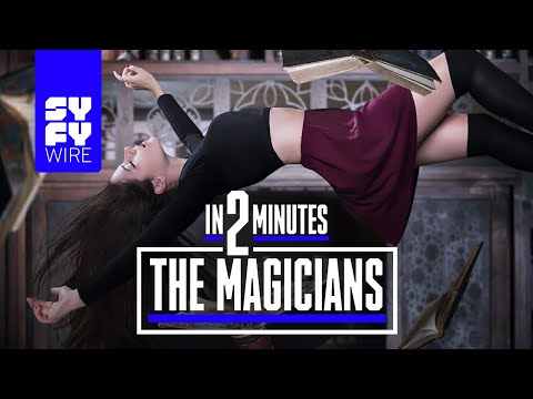 The Magicians (Seasons 1-2) In 2 Minutes | SYFY WIRE