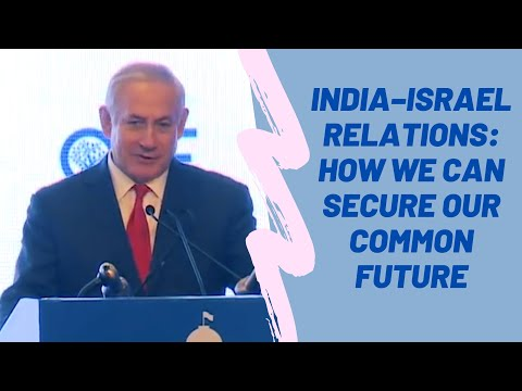 India–Israel Relations: How We Can Secure Our Common Future I Benjamin Netanyahu I #RaisinaThrowback