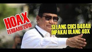 Video Prabowo Rilis Hoax Paling Heboh! Selang Cuci Ginjal Dipakai Ulang Untuk 40 Orang MP3, 3GP, MP4, WEBM, AVI, FLV Januari 2019