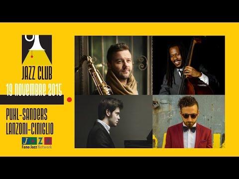 Pukl Sanders Lanzoni Ciniglio Quartet - Fano Jazz Club 2015