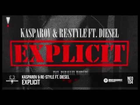 Kasparov & Re-Style ft. Diesel - Explicit