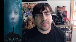 Dig Two Graves Review