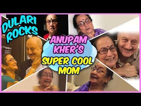 The COOLEST Mother EVER | DULARI ROCKS | Anupam Kh