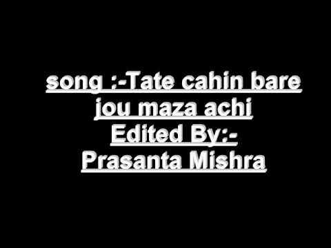 Video Tate chahin bare jou maza achhi Romantic odia song with English subtitles download in MP3, 3GP, MP4, WEBM, AVI, FLV January 2017