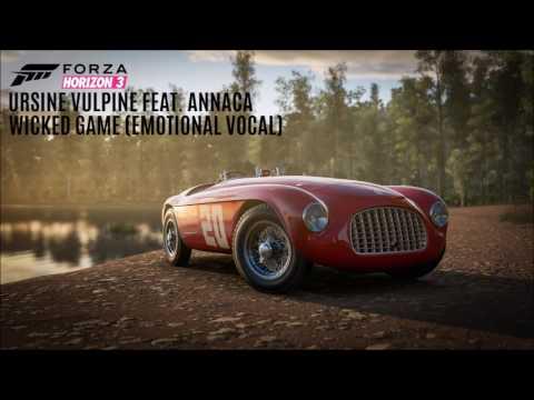 Forza Horizon 3 Soundtrack│Ursine Vulpine feat. Annaca - Wicked Game (Emotional Vocal)