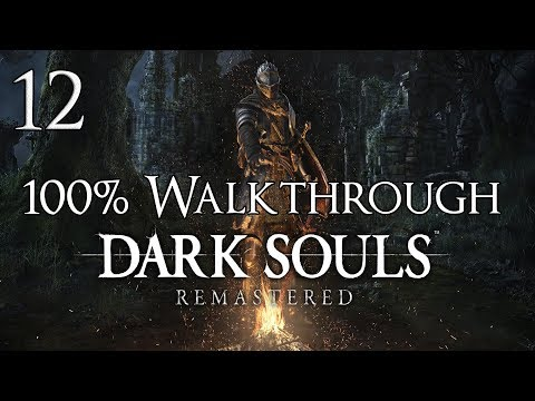 Dark Souls Remastered - Walkthrough Part 12: Sif, the Great Grey Wolf