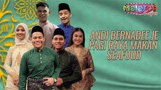 Video Andi Bernadee je pagi raya makan seafood   MeleTOP Raya   Syamel, Ernie Zakri   Nabil & Neelofa MP3, 3GP, MP4, WEBM, AVI, FLV September 2019