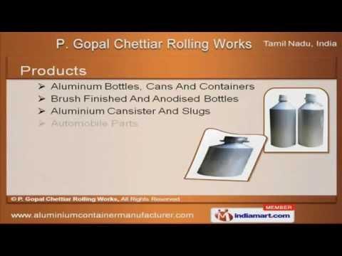 P. Gopal Chettiar Rolling Works