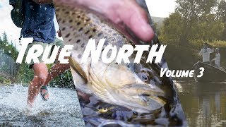 Video TRUE NORTH VOL. 3 - Fly Fishing the Great North Woods MP3, 3GP, MP4, WEBM, AVI, FLV Oktober 2018