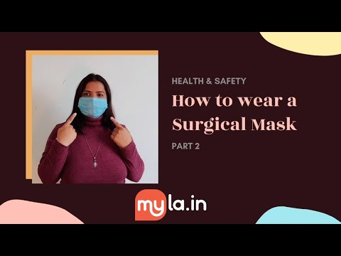 How to wear protection mask